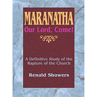 Maranatha: Our Lord, Come!