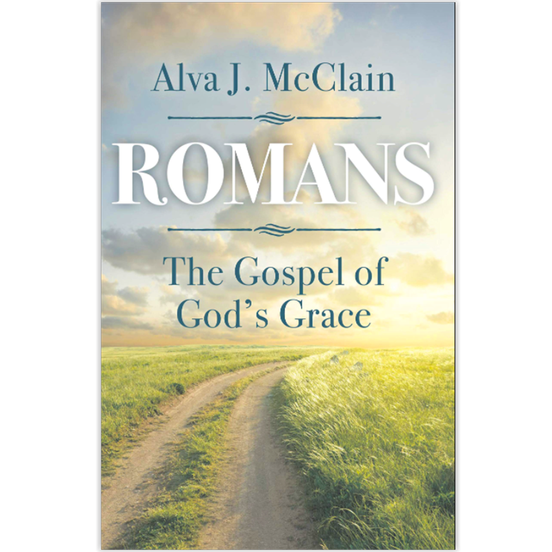 Romans The Gospel Of God's Grace