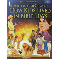 How Kids Lived In Bible Days